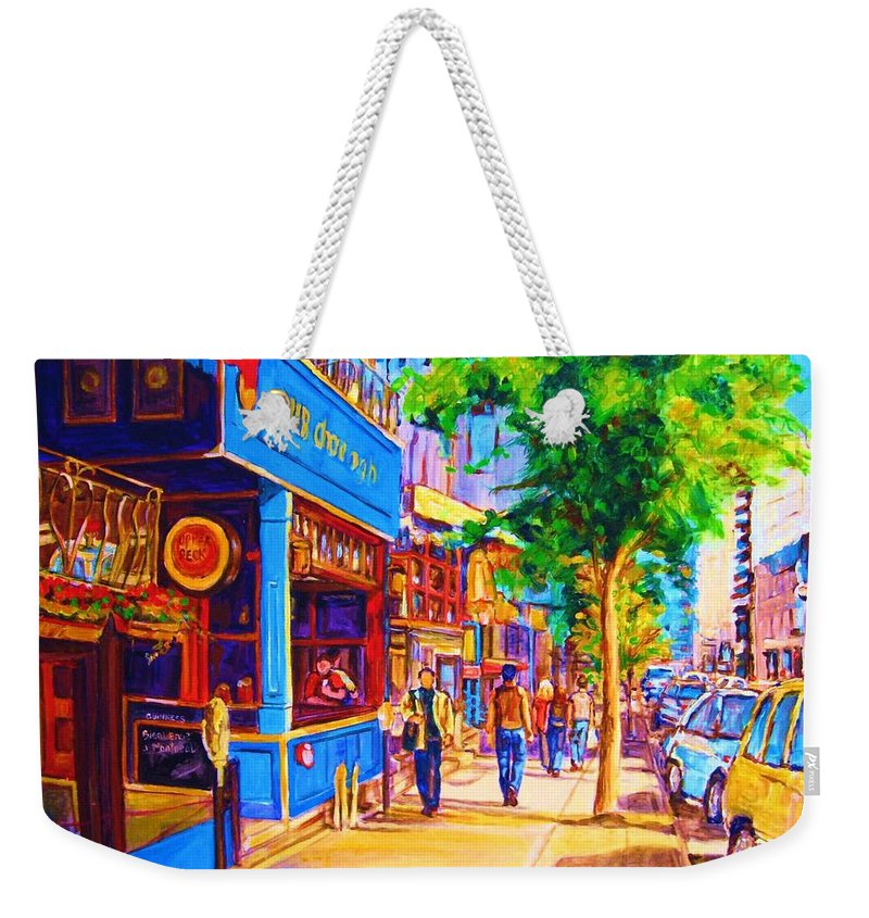 Irish Pub On Crescent Street Montreal Street Scenes Weekender Tote Bag featuring the painting Irish Pub On Crescent Street by Carole Spandau