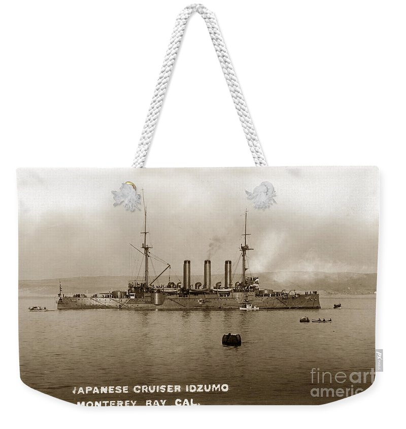 Japanese Cruiser Weekender Tote Bag featuring the photograph Japanese Cruiser Izumo In Monterey Bay December 1913 by California Views Archives Mr Pat Hathaway Archives