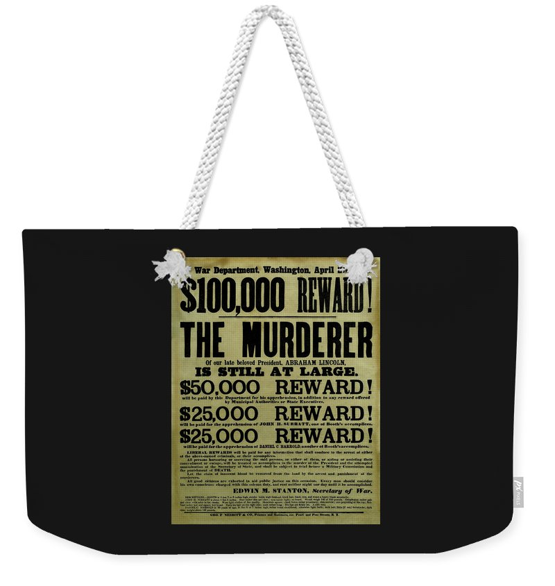 Wanted Weekender Tote Bag featuring the mixed media John Wilkes Booth Wanted Poster by War Is Hell Store