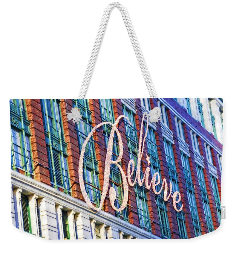 Alicegipsonphotographs Weekender Tote Bag featuring the photograph Just Believe by Alice Gipson