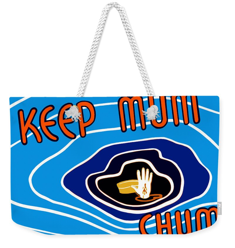 Wwii Propaganda Weekender Tote Bag featuring the mixed media Keep Mum Chum by War Is Hell Store