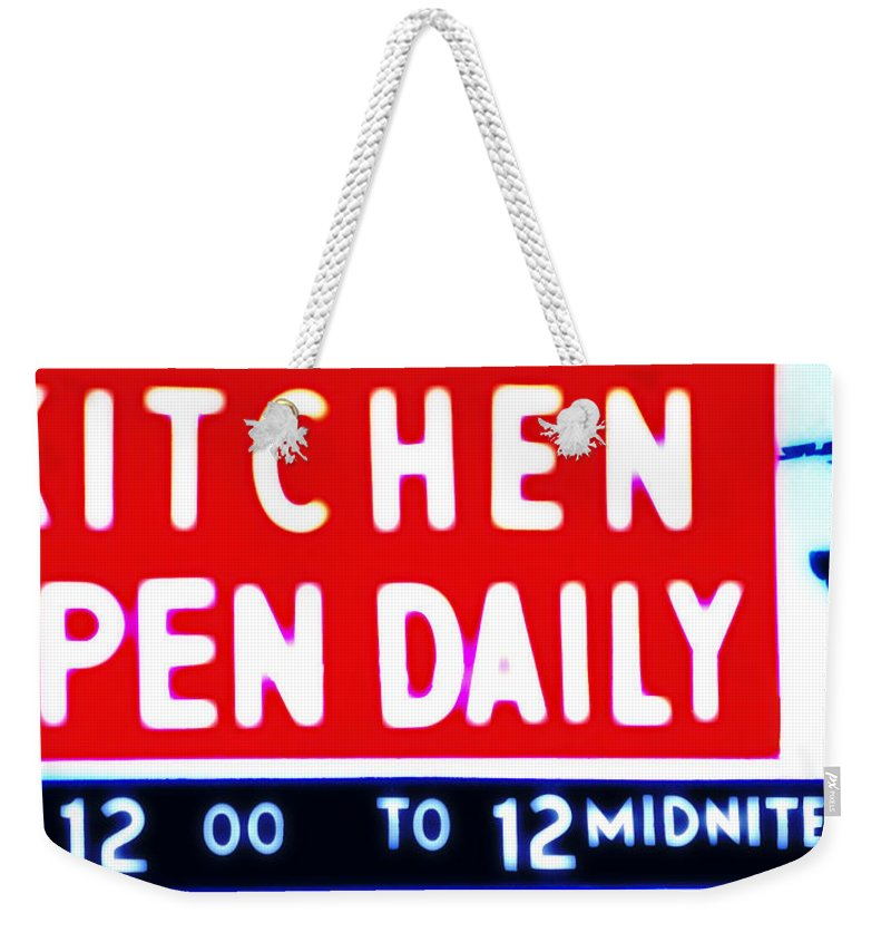Kitchen Weekender Tote Bag featuring the photograph Kitchen Open Daily by Bill Cannon