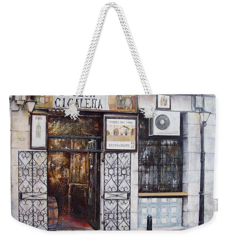 Bodega Weekender Tote Bag featuring the painting La Cigalena Old Restaurant by Tomas Castano