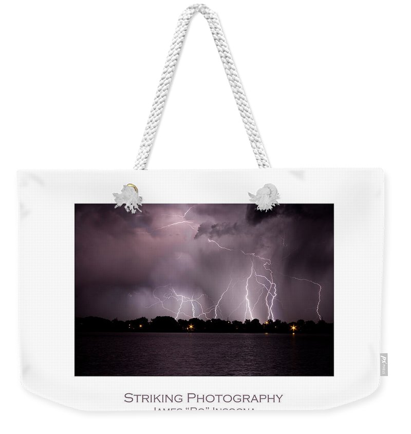Lightning Weekender Tote Bag featuring the photograph Lake Lightning 2 Poster by James BO Insogna