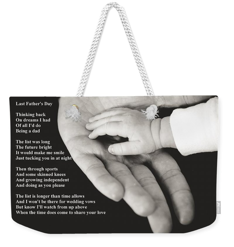 Father's Day Weekender Tote Bag featuring the photograph Last Father's Day by Robert Longley