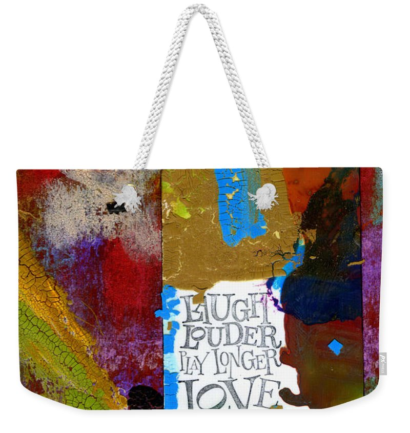 Wood Weekender Tote Bag featuring the mixed media Laugh Play Love by Angela L Walker