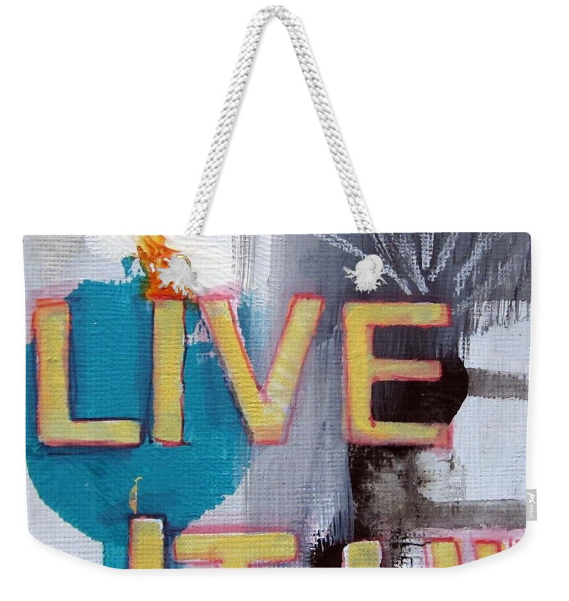 Abstract Weekender Tote Bag featuring the painting Live It Up by Linda Woods