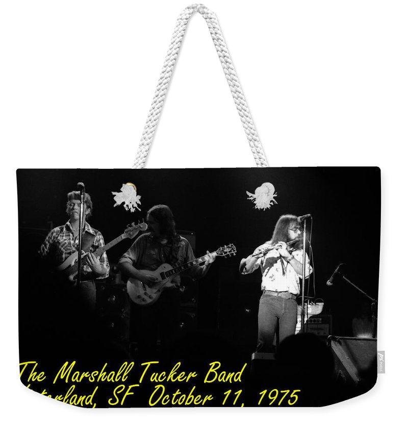Marshall Tucker Weekender Tote Bag featuring the photograph Marshall Tucker Winterland 1975 #37 Crop 2 With Text by Ben Upham