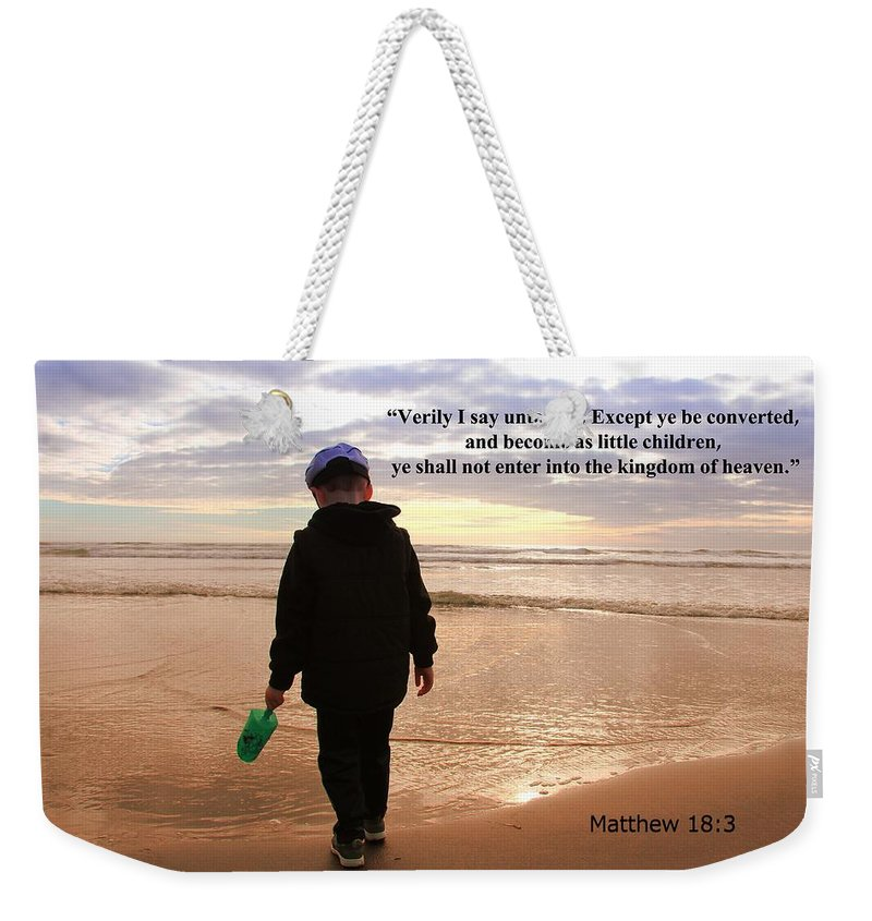 Christians Weekender Tote Bag featuring the photograph Matthew Eighteen Three by Aaron Berg