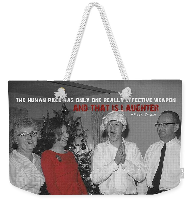 Vintage Weekender Tote Bag featuring the photograph Merriment Quote by JAMART Photography