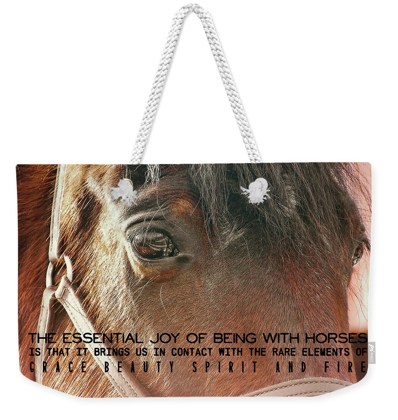 Horse Weekender Tote Bag featuring the photograph Morgan Horse Quote by JAMART Photography