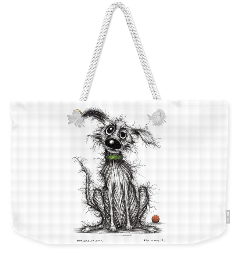 Stinky Weekender Tote Bag featuring the drawing My Smelly Dog by Keith Mills