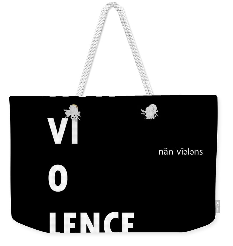 Motivational Weekender Tote Bag featuring the painting Non Vi O Lence by Celestial Images