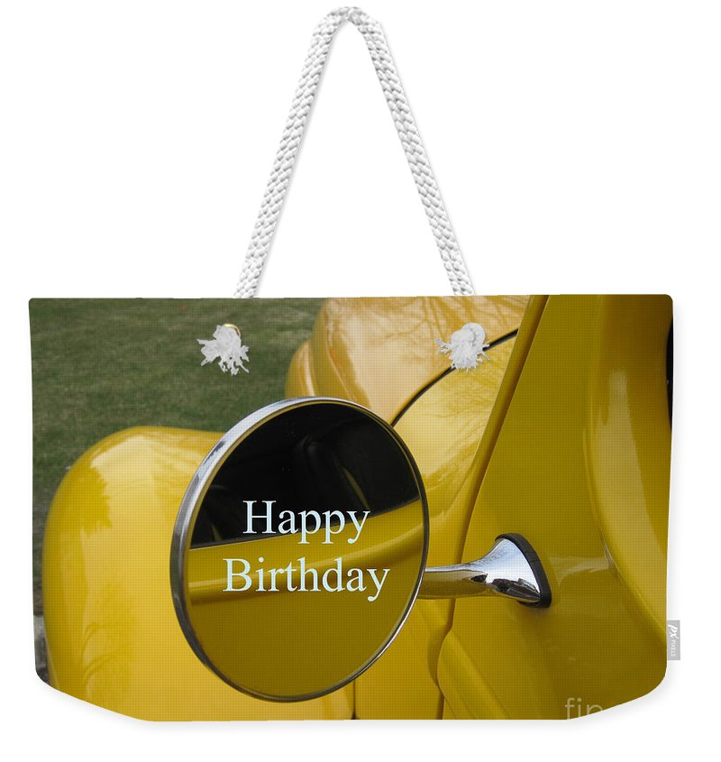 Greeting Cards Weekender Tote Bag Featuring The Photograph Old Yellow Truck Happy Birthday By Deborah A