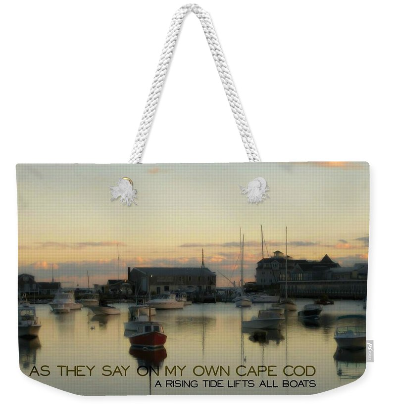 Bay Weekender Tote Bag featuring the photograph On The Cape Quote by JAMART Photography