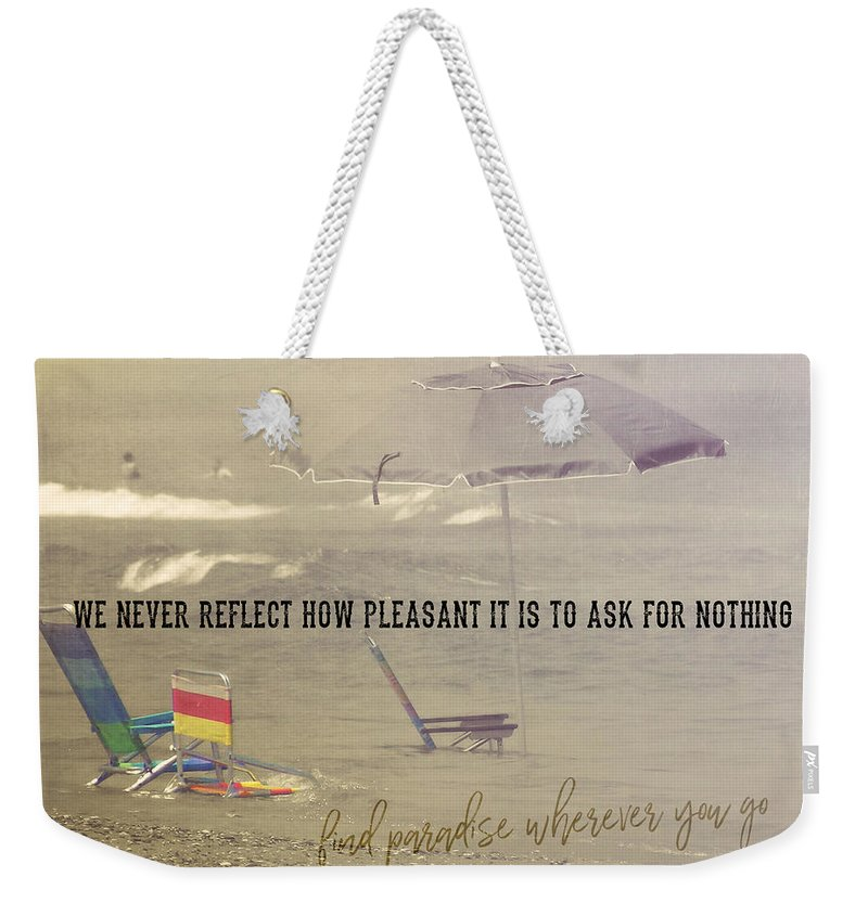 Vacation Weekender Tote Bag featuring the photograph On Vacation Quote by JAMART Photography