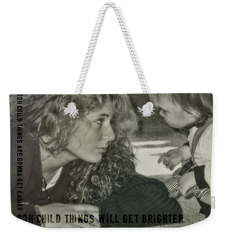 Child Weekender Tote Bag featuring the photograph Ooh Child Quote by JAMART Photography