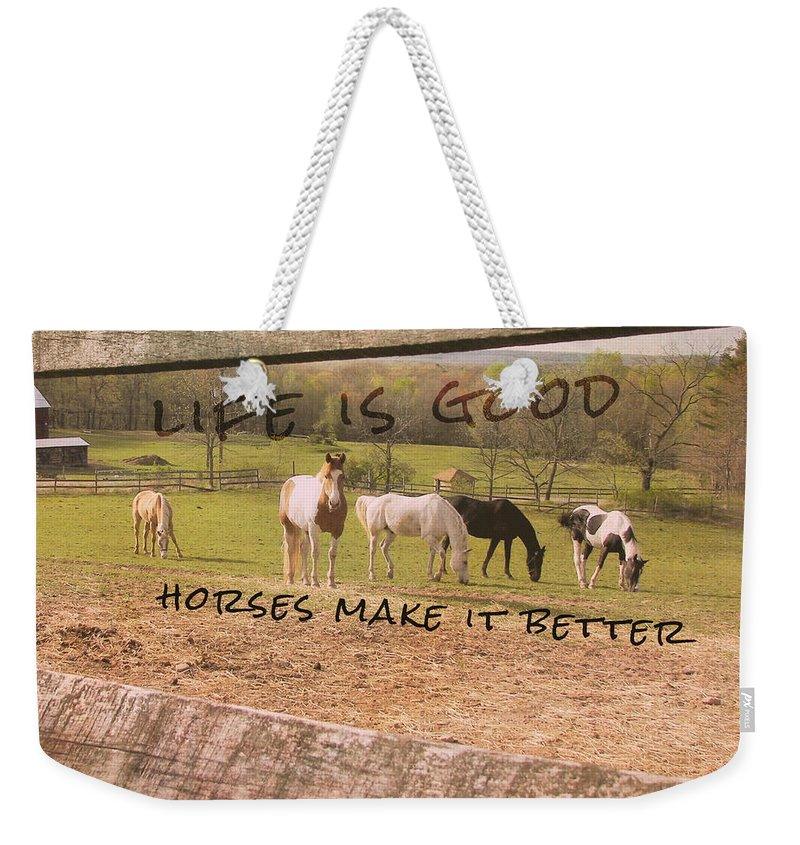 Horse Weekender Tote Bag featuring the photograph Pasture Friends Quote by JAMART Photography