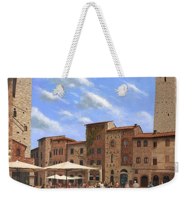 Landscape Weekender Tote Bag featuring the painting Piazza Della Cisterna San Gimignano Tuscany by Richard Harpum