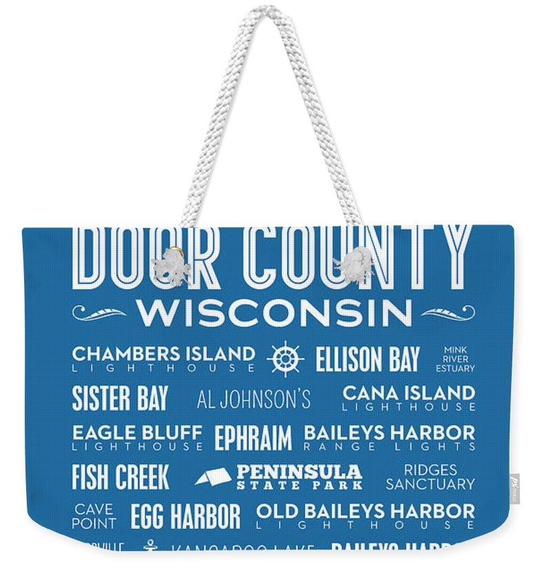 Door County Weekender Tote Bag featuring the digital art Places Of Door County On Blue by Christopher Arndt