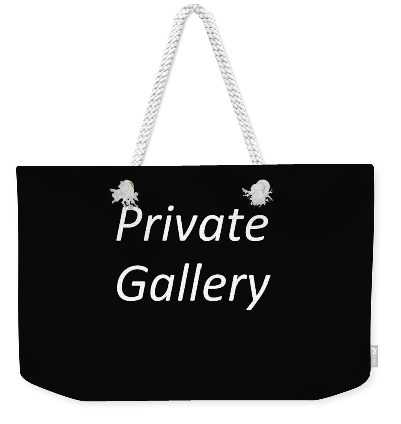 Private Gallery Weekender Tote Bag featuring the photograph Private Gallery by Robert Bellomy