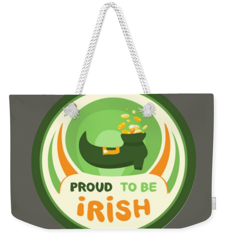 Religion Weekender Tote Bag featuring the digital art Proud To Be Irish by Frederick Holiday