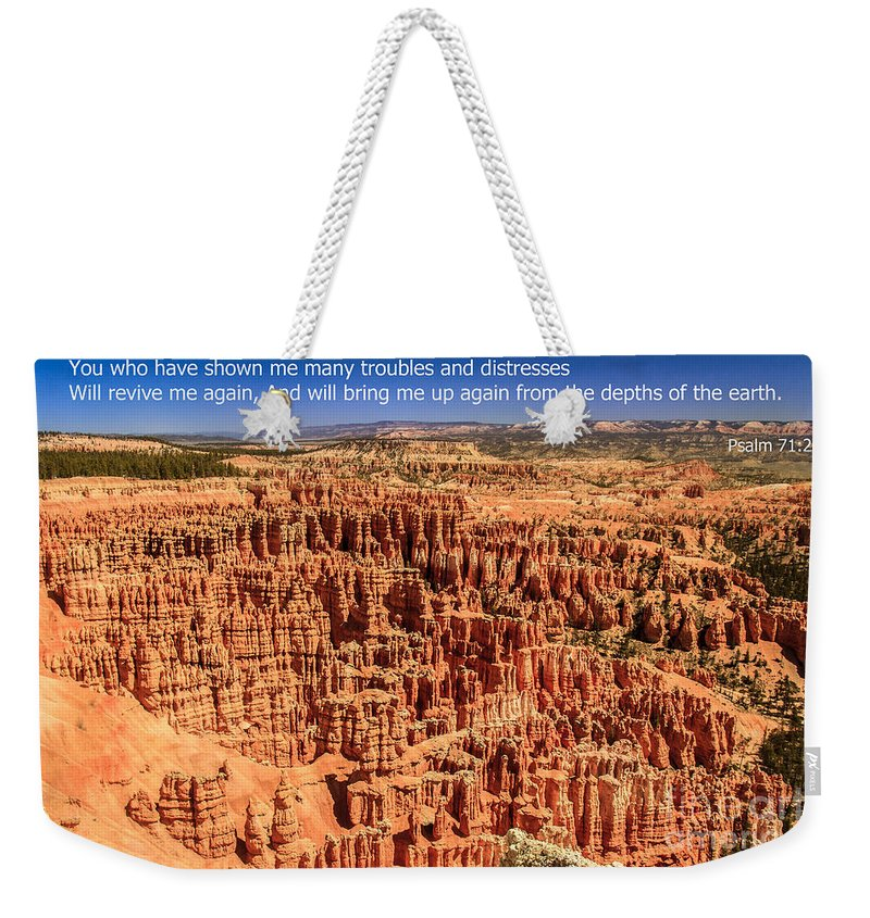 Scripture Photos Weekender Tote Bag featuring the photograph Psalm 71 by Robert Bales