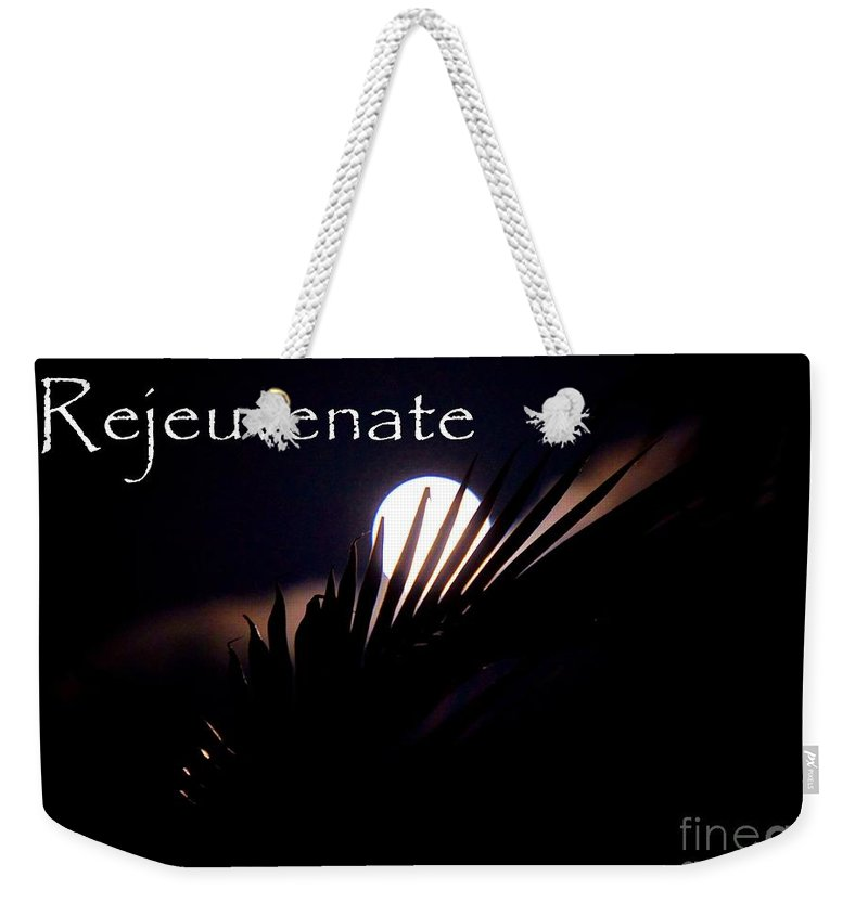 Rejeuvenate Weekender Tote Bag featuring the photograph Rejeuvenate by Lisa Renee Ludlum
