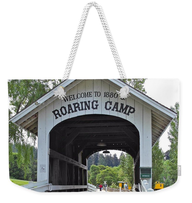 Roaring Camp Weekender Tote Bag featuring the photograph Roaring Camp Covered Bridge by Michele Myers