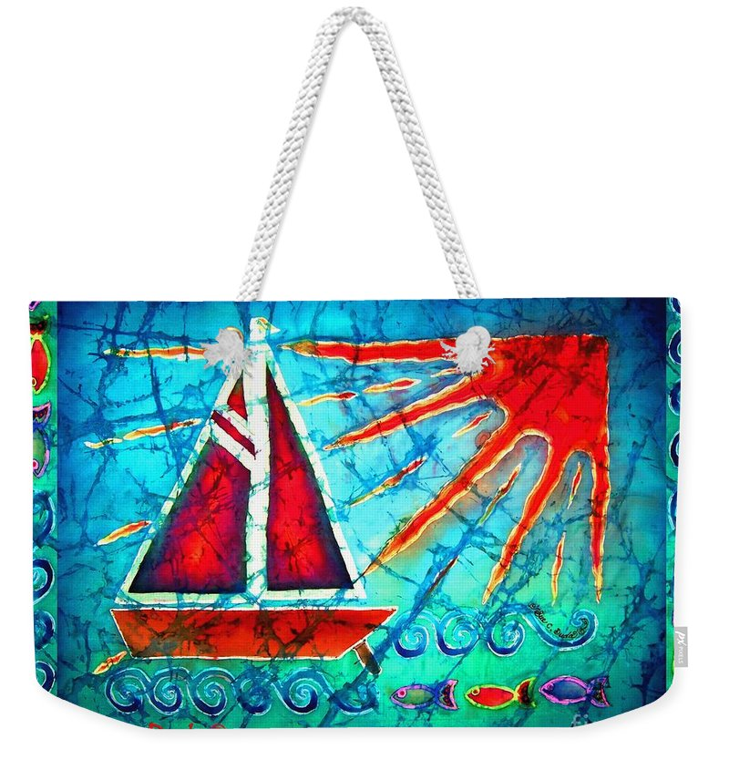 Sailboat Weekender Tote Bag featuring the painting Sailboat In The Sun by Sue Duda