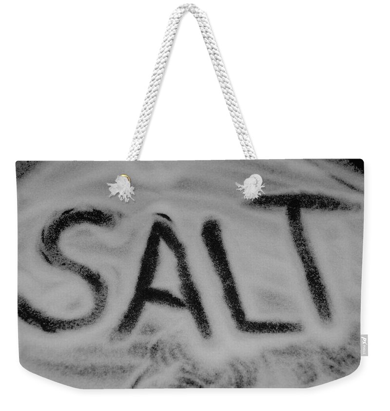 Black And White Weekender Tote Bag featuring the photograph Salt by Rob Hans