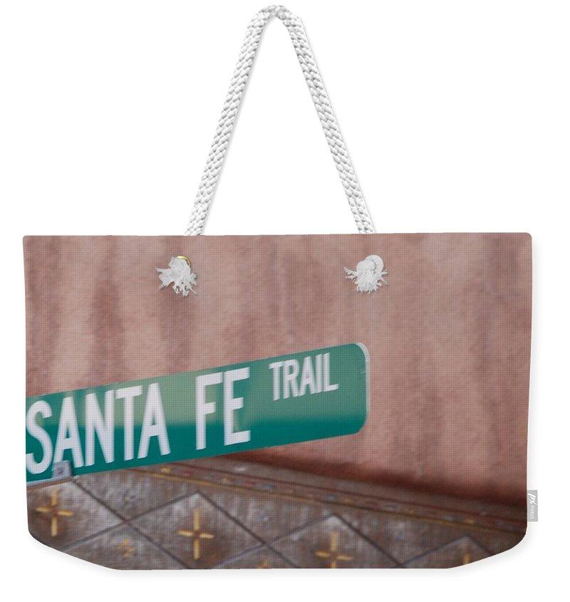 Santa Fe Weekender Tote Bag featuring the photograph Santa Fe Trail by Rob Hans