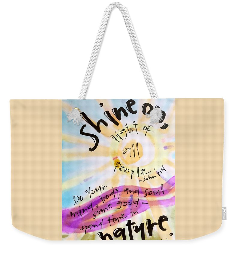 Shine Weekender Tote Bag featuring the painting Shine On by Vonda Drees