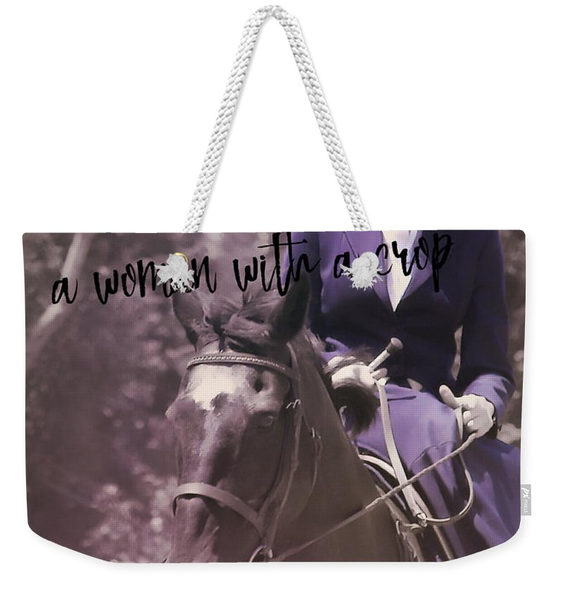 Horse Weekender Tote Bag featuring the photograph Sidesaddle Quote by JAMART Photography