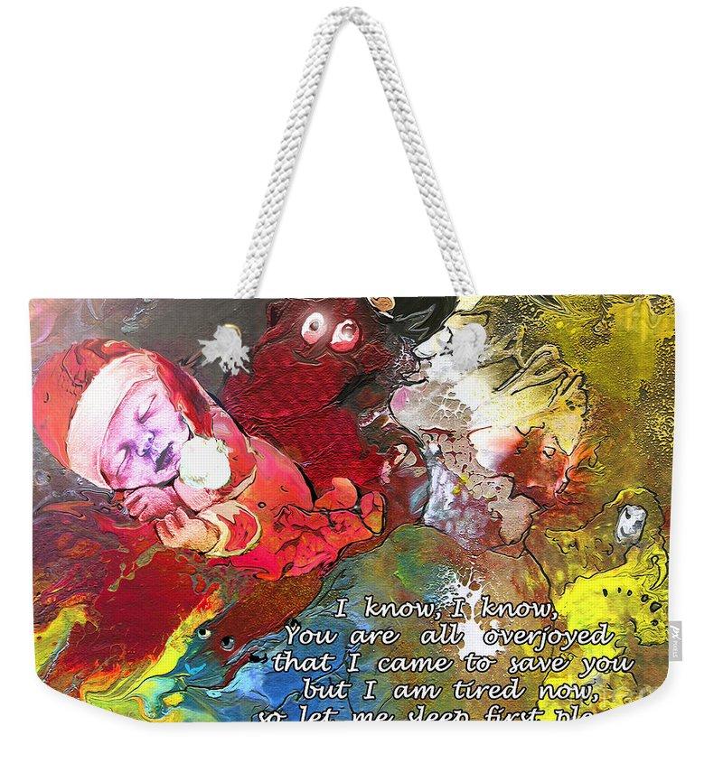 Messiah Painting Weekender Tote Bag featuring the painting Sleepig Messiah by Miki De Goodaboom