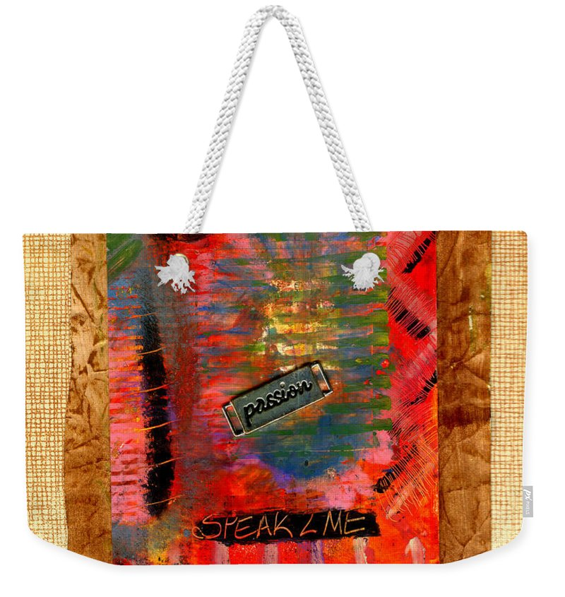 Gretting Cards Weekender Tote Bag featuring the mixed media Speak 2 Me by Angela L Walker