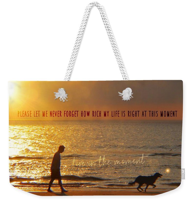 Sunrise Weekender Tote Bag featuring the photograph Sunrise Stroll Quote by JAMART Photography