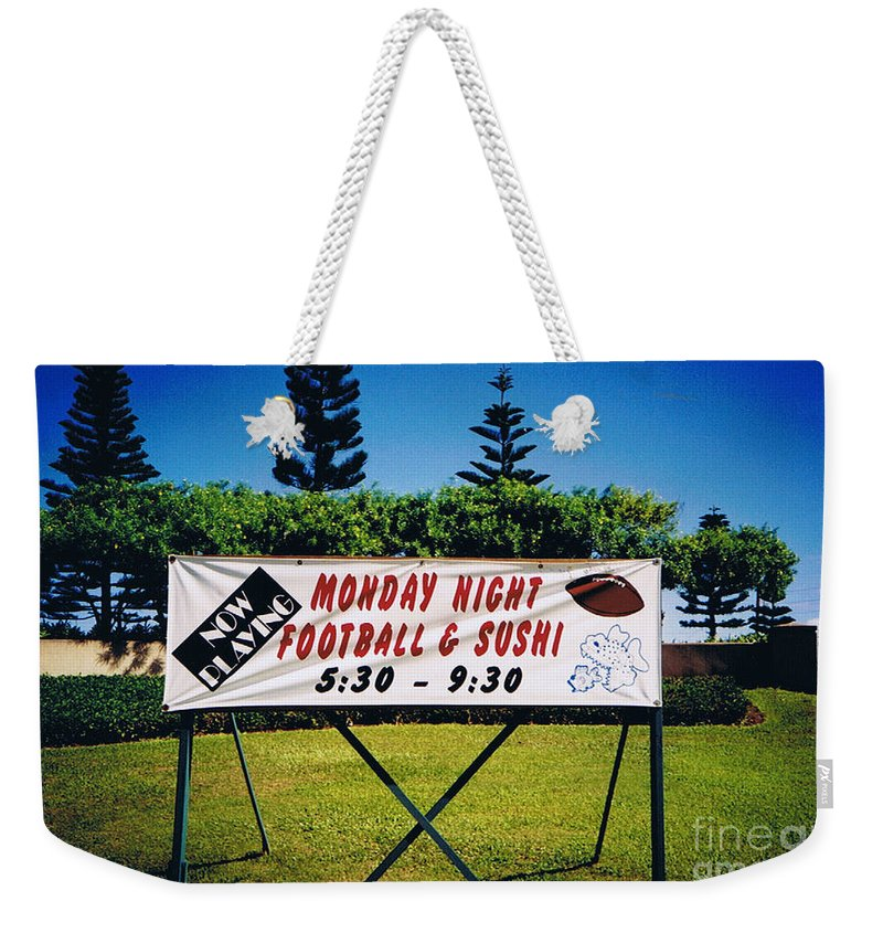 Kauai Weekender Tote Bag featuring the photograph Sushi And Football In Hawaii by Tommy Anderson