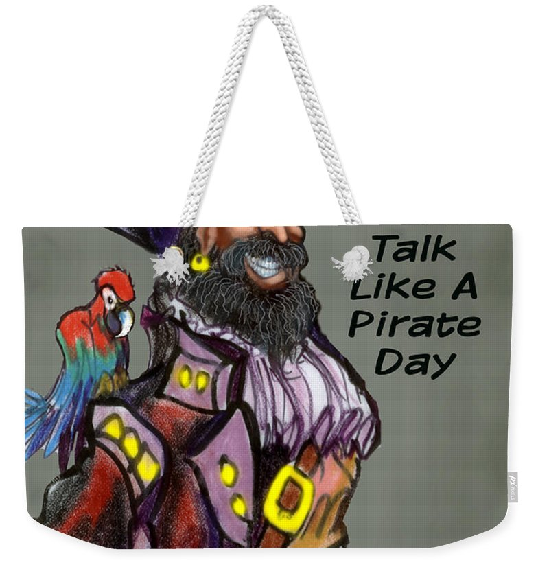 Pirate Weekender Tote Bag featuring the greeting card Talk Like A Pirate Day by Kevin Middleton