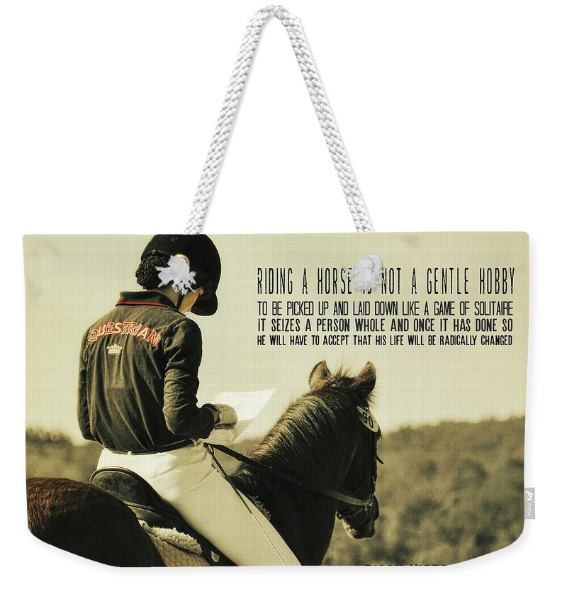 Horse Weekender Tote Bag featuring the photograph Test Ready Quote by JAMART Photography