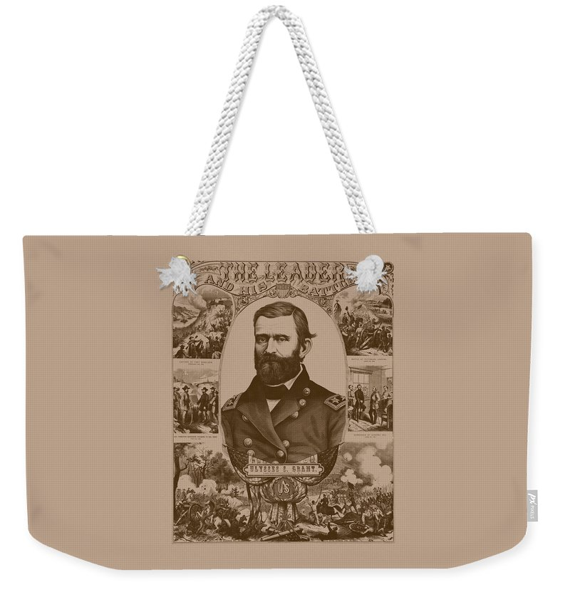 General Grant Weekender Tote Bag featuring the mixed media The Leader And His Battles - General Grant by War Is Hell Store