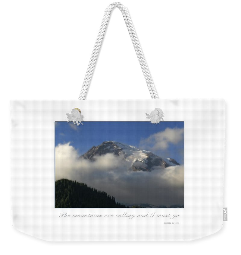 Mountains Weekender Tote Bag featuring the photograph The Mountains Are Calling by CE Haynes