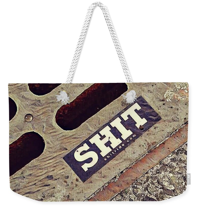 Drain Weekender Tote Bag featuring the photograph The Shit You See In New York City by Bruce Carpenter