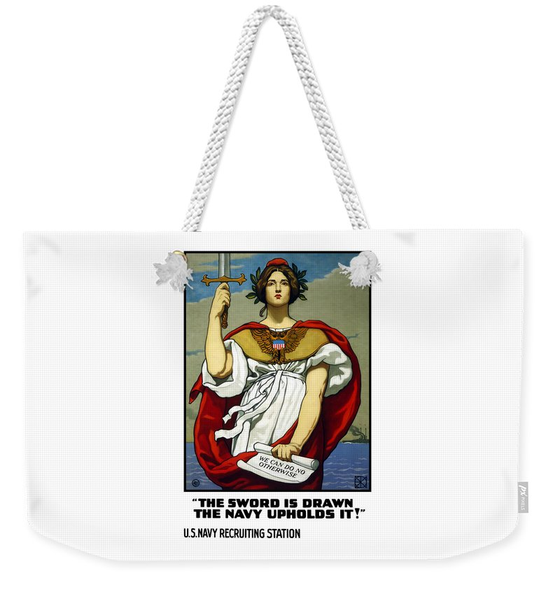 Navy Weekender Tote Bag featuring the painting The Sword Is Drawn - The Navy Upholds It by War Is Hell Store