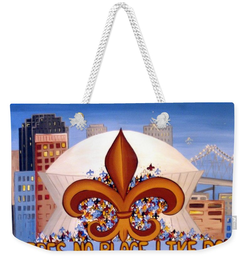 Superdome Weekender Tote Bag featuring the painting There's No Place Like Dome by Valerie Carpenter
