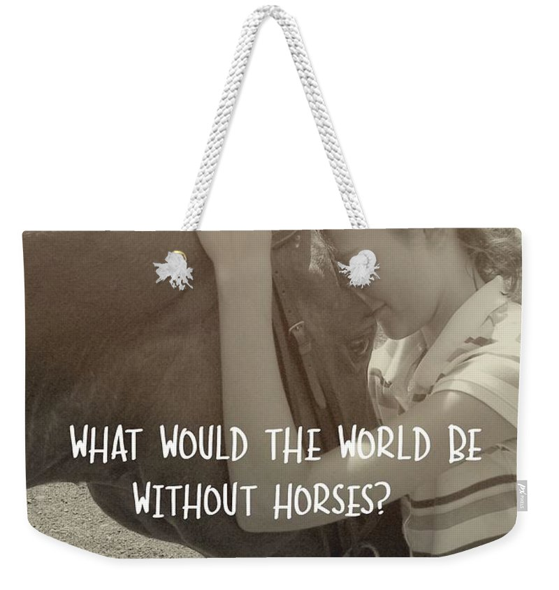 Horse Weekender Tote Bag featuring the photograph Think As One Quote by JAMART Photography