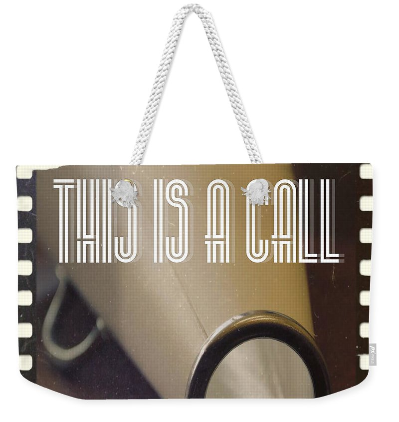 This Is A Call Weekender Tote Bag featuring the photograph This Is A Call by Raven Diamond