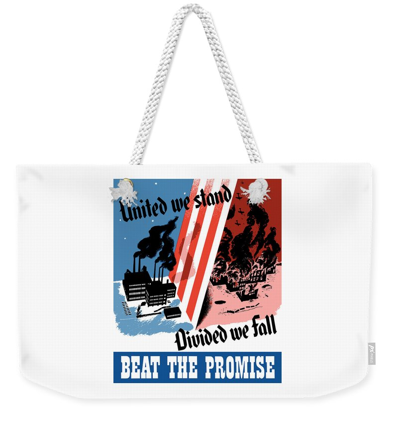 War Effort Weekender Tote Bag featuring the painting United We Stand Divided We Fall by War Is Hell Store