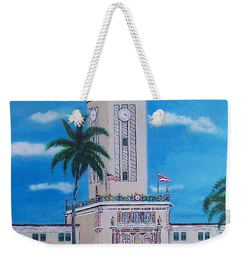 Rio Piedras Weekender Tote Bag featuring the painting University Of Puerto Rico Tower by Luis F Rodriguez