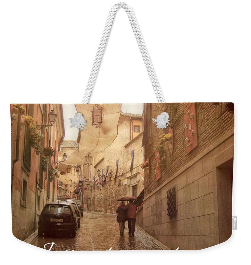 Spain Weekender Tote Bag featuring the photograph Walk In The Rain Quote by JAMART Photography